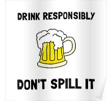 Drink Responsibly Poster