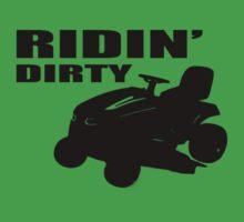 Ridin' Dirty by T-Shirt 2-U