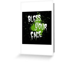 Tobuscus - Bless Your Face Greeting Card