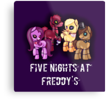 My little pony Five Nights at Freddy's Metal Print