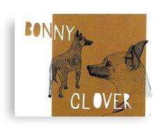Bonnie and Clover Canvas Print