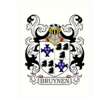 Bruynen Coat of Arms Art Print