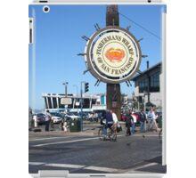 Fishermans Wharf San Francisco California iPad Case/Skin