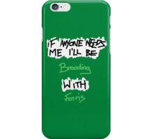 If Anyone Needs Me - Fenris iPhone Case/Skin
