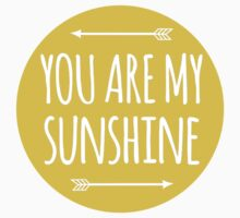 You are my sunshine Kids Clothes