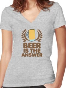 Beer is the ANSWER! with a wreath and BEER JUG Women's Fitted V-Neck T-Shirt
