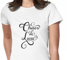Chaos de luxe, French word art Womens Fitted T-Shirt