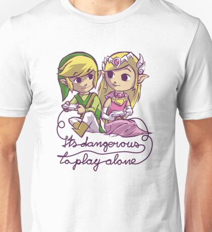 it's dangerous to play alone Unisex T-Shirt