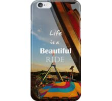 Life is a Beautiful Ride iPhone Case/Skin