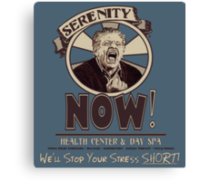 Serenity NOW Health Center & Day Spa Canvas Print