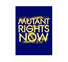 Mutant Rights Now Art Print