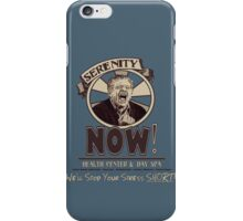Serenity NOW Health Center & Day Spa iPhone Case/Skin
