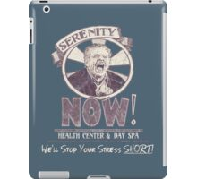 Serenity NOW Health Center & Day Spa (diSTRESSED) iPad Case/Skin
