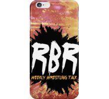 RBR Weekly Wrestling Talk Phone Case iPhone Case/Skin