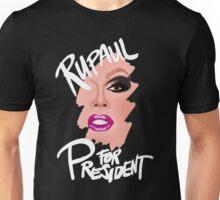 RuPaul for President- White Text Unisex T-Shirt