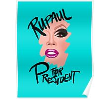 RuPaul for President- Black Text Poster