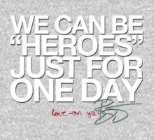 """""""Heroes"""" by RL4L"""