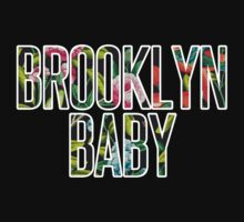 I'm a Brooklyn Baby by 500daysofshelby