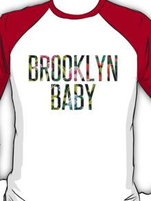 I'm a Brooklyn Baby T-Shirt