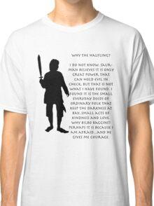 Why Bilbo? Classic T-Shirt