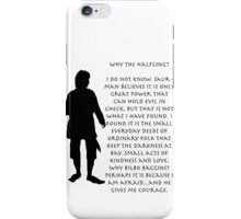 Why Bilbo? iPhone Case/Skin