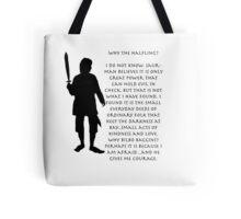 Why Bilbo? Tote Bag