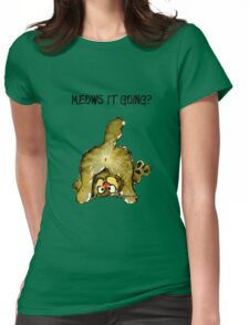 Meows It Going Cat Cartoon Womens Fitted T-Shirt