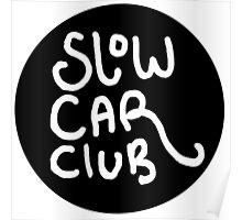 Slow Car Club logo graphic Poster