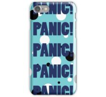 PANIC! iPhone Case/Skin