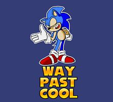 Way Past Cool Unisex T-Shirt