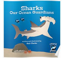 Sharks –Our Ocean Guardians Poster