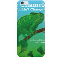 The Chameleon Who Couldn't Change Colour iPhone Case/Skin