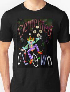 Demented Clown T T-Shirt