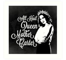All Hail Queen Mother Carter (White) Art Print