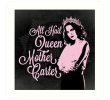 All Hail Queen Mother Carter (Pink) Art Print