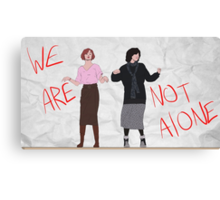 We Are Not Alone Canvas Print