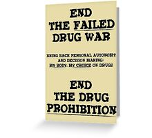 End the Prohibition Greeting Card