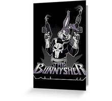 THE BUNNYSHER Greeting Card