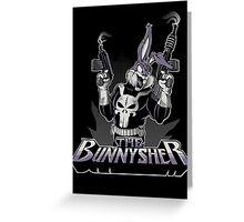 THE BUNNYSHER Greeting Card