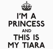 I'm A Princess by CafePretzel