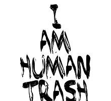 Human Trash (Black) by AmbroseCadwell