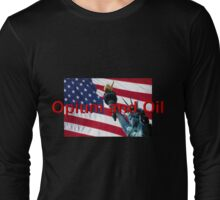 American Dream? Long Sleeve T-Shirt
