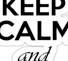 Keep Calm And Love Horses Sticker
