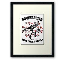 Powerbomb Elite Training Squad Framed Print