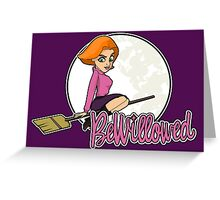 Willow Rosenberg-Bewitched! Greeting Card