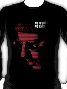 No women, no children T-Shirt