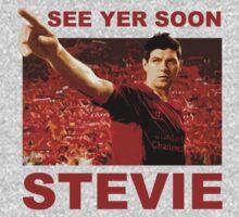 See Yer Soon - Stevie G by EvilGravy