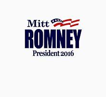 Mitt Romney 2016 Unisex T-Shirt