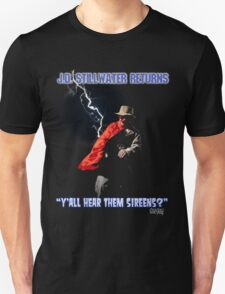 Y'all Hear Them Sireens? T-Shirt