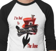 Bad To The Bone Men's Baseball ¾ T-Shirt